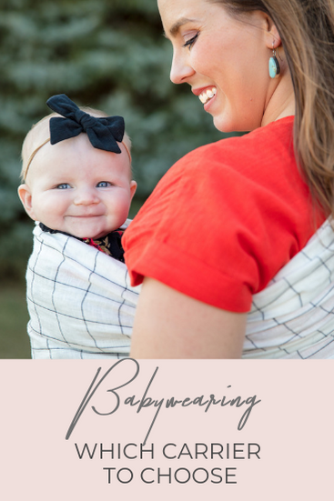 Babywearing which baby carrier to choose
